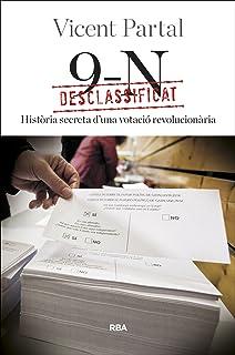Desclassificat: 9-N: Història secreta d'una votació revolucionària (OTROS LA MAGRANA) (Catalan Edition)