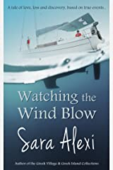 Watching the Wind Blow (Greek Village Book 9) Kindle Edition