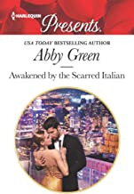 Awakened by the Scarred Italian (Passion in Paradise Book 4)