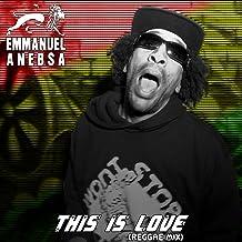 This is love (Reggae Mix) [Explicit]