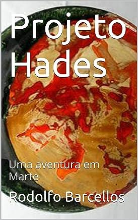 Projeto Hades: Uma aventura em Marte