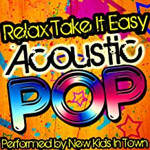 Relax, Take It Easy: Acoustic Pop [Explicit]