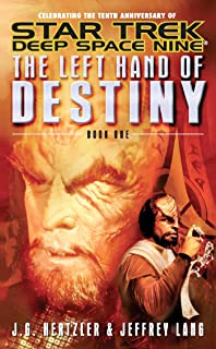 The Left Hand of Destiny Book 1 (Star Trek: Deep Space Nine)