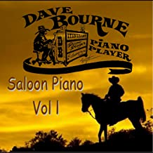 Dave Bourne Saloon Piano, Vol. 1
