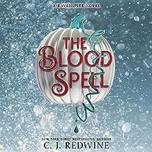 The Blood Spell: Ravenspire Series