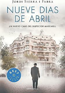 Nueve días de abril / Nine Days in April (Inspector Mascarell) (Spanish Edition)