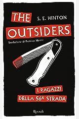 The Outsiders. I ragazzi della 56ª strada (Italian Edition) Kindle Edition