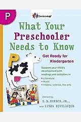 What Your Preschooler Needs to Know: Get Ready for Kindergarten Paperback
