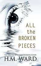 All The Broken Pieces Vol. 1