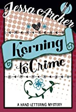 Kerning to Crime (Hand Lettering Mystery Book 3)
