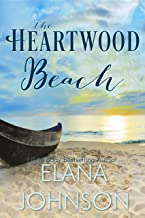 The Heartwood Beach: A Heartwood Sisters Novel (Carter's Cove Book 3)