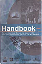 Handbook for Estimating the Socio-Economic and Environmental Effects of Disasters 4 Volume Set