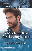 A Mistletoe Kiss for the Single Dad (English Edition)