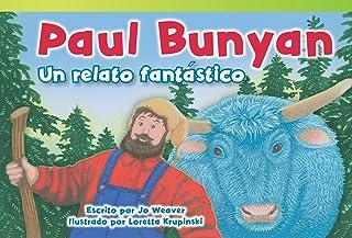 Paul Bunyan: Un Relato Fantástico (Paul Bunyan: A Very Tall Tale) (Spanish Version)