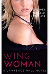 Wing Woman (The Ladies of Orias Book 1) Kindle Edition