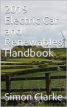 2019 Electric Car and Renewables Handbook