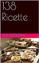 138 Ricette (Italian Edition)
