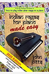 Indian Rāgas for Piano Made Easy (Indian Ragas for Piano) Kindle Edition