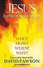 Jesus Baptises in one Holy Spirit
