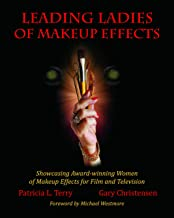 Leading Ladies of Makeup Effects (English Edition)
