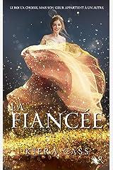 La Fiancée - Livre 1 Format Kindle