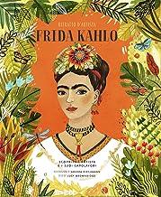 Frida Kahlo. Ritratto d'artista. Scoprite l'artista e i suoi capolavori. Ediz. a colori