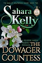 The Dowager Countess (The Saga of Wolfbridge Manor Book 2)
