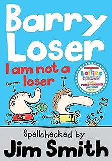 Barry Loser: I am Not a Loser: Tom Fletcher Book Club 2017 Title