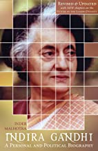 Indira Gandhi: A Personal and Political Biography