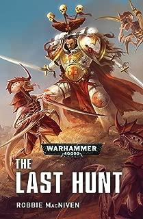 The Last Hunt (White Scars)