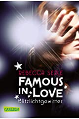 Famous in Love 2: Blitzlichtgewitter (German Edition) Kindle Edition