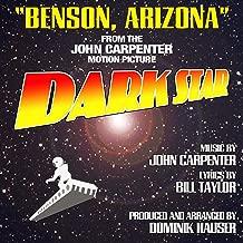 Benson, Arizona - From the John Carpenter Motion Picture, Dark Star