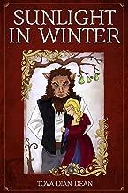 Sunlight in Winter: A Fairy Tale Retold