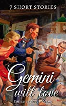 7 short stories that Gemini will love (7 short stories for your zodiac sign Book 3)