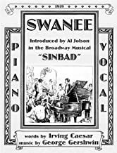 Swanee (Introduced by Al Jolson in the musical