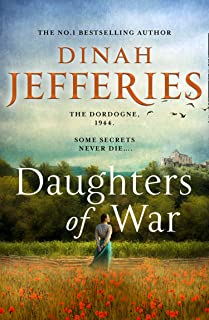 Daughters of War: the most spellbinding escapist historical novel from the No. 1 Sunday Times bestseller