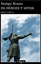 De héroes y mitos (Spanish Edition)