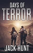 Days of Terror: A Post-Apocalyptic EMP Survival Thriller (EMP Survival Series Book 4)