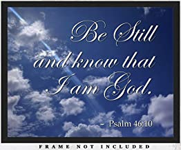 Be Still and Know that I am God Scripture Wall Art Print: Unique Room Decor for Men & Women - (8x10) Unframed Picture - Great Art Gift Idea