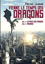 Vienne le temps des dragons (Ailleurs(s) t. 2) (French Edition)