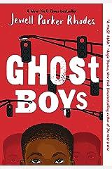 Ghost Boys Kindle Edition