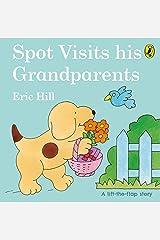 Spot Visits His Grandparents Board book