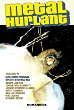 Metal Hurlant Volume 1 (Metal Hurlant Collection)