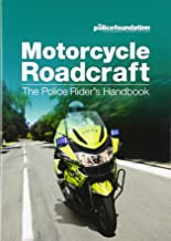 The Stationery Office: Motorcycle roadcraft: the police rider's handbook
