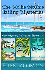 The Mollie McGhie Cozy Sailing Mysteries, Books 4-6: Hilarious Cozy Mystery Collection (A Mollie McGhie Cozy Sailing Mystery) Kindle Edition
