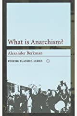 What is Anarchism? (Working Classics) Paperback
