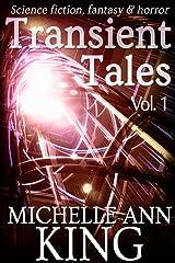 Transient Tales Volume 1 Kindle Edition
