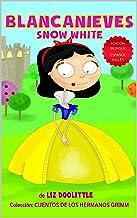 BLANCANIEVES SNOW WHITE. EDICION BILINGÜE: ESPAÑOL INGLES.: Un libro con imágenes para chicos 3-8. Blanca Nieves contada e...