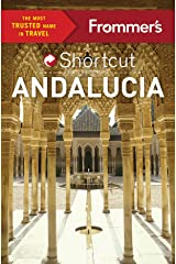 Frommer's Shortcut Andalucia (Shortcut Guide) Kindle Edition