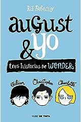 Wonder. August y yo: Tres historias de Wonder (Spanish Edition) Format Kindle
